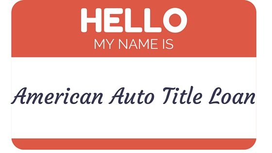 Welcome To American Auto Title Loan