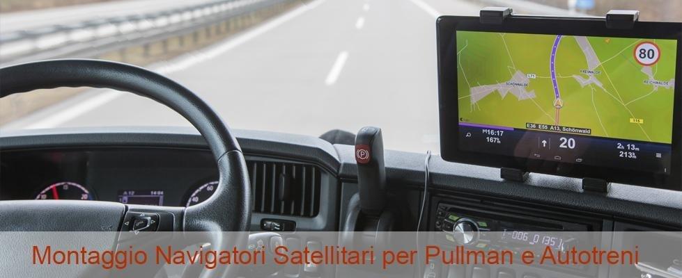 Montaggio navigatori satellitari pullman
