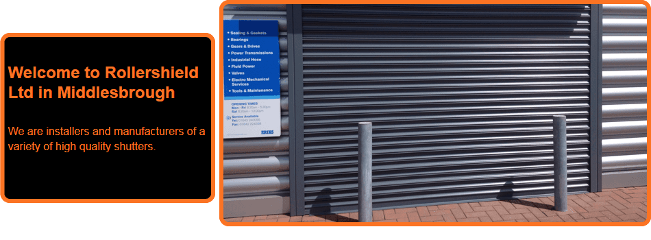 For roller shutters in Middlesbrough call Rollershield Ltd