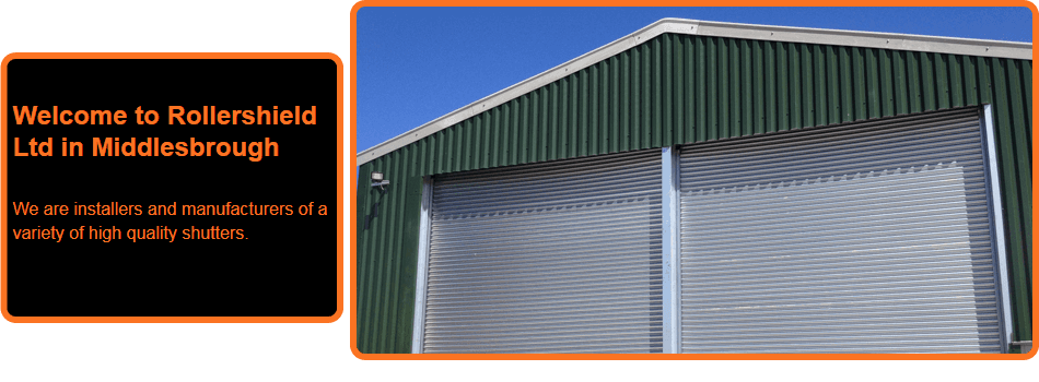 For shutter installations in Middlesbrough call Rollershield Ltd