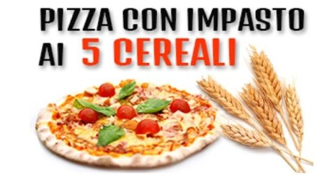 pizza con impasto 5 cereali