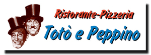 Ristorante-Pizzeria Totò e Peppino