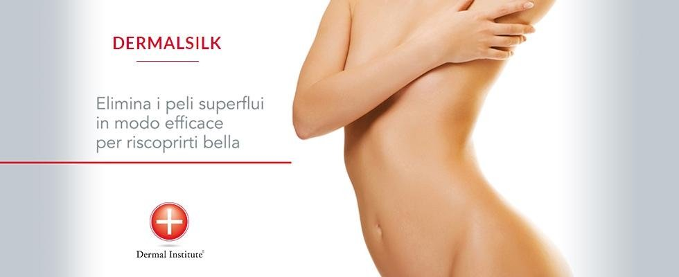 Epilazione permanente, epilazione semipermanente, epilazione definitiva, Dermal Institute, Dermal Silk, Rieti