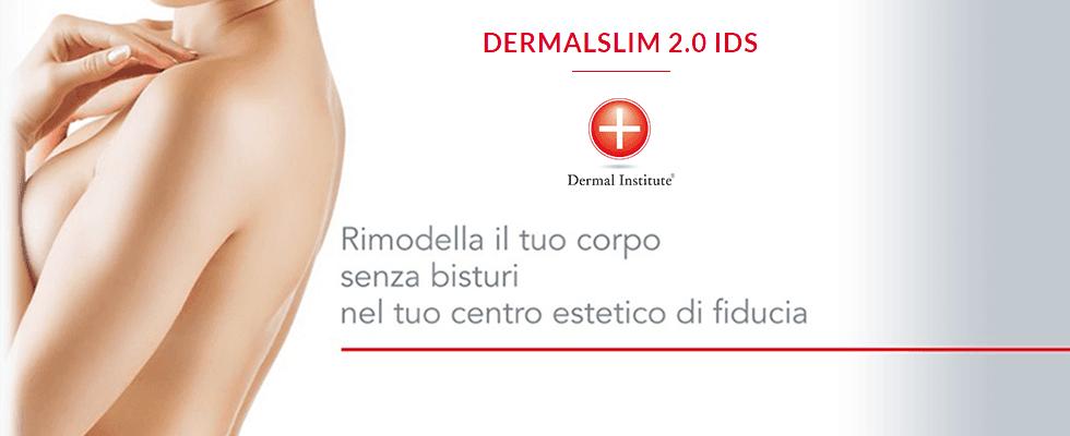 Dermal Institute, Dermal Slim, Rimodellamento Corpo, Rieti