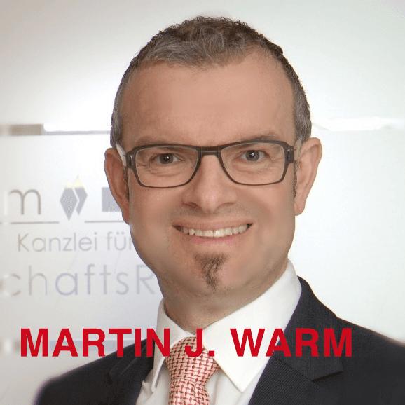 Rechtsanwalt Martin J. Warm