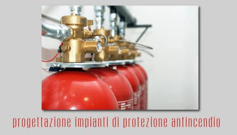 progettazione impianti di protezione antincendio