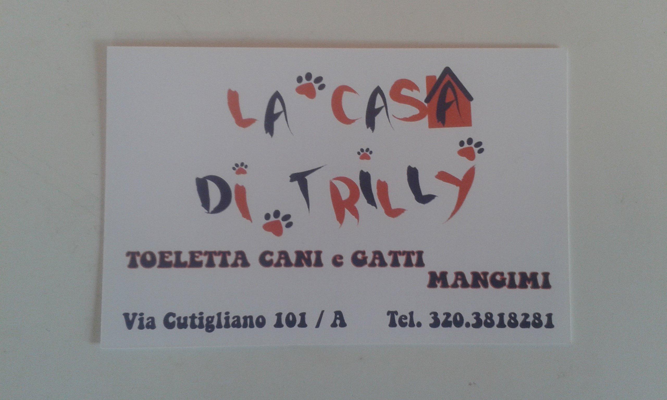 Un'immagine con scritto Di Trilly Toeletta Cani e Gatti Mangimi