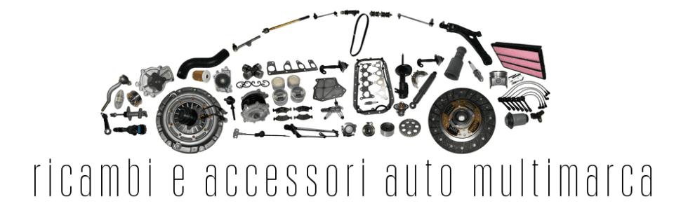 Ricambi e accessori auto multimarca