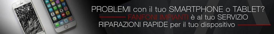 Riparazione smartphone e tablet a Fanfoni Impianti Srl a Collecchio Parma