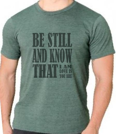 Live and Love Now Be Still Tee