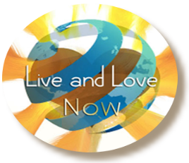 Live and Love Now