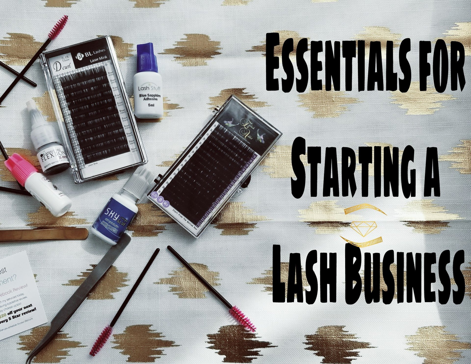 Essentials for Starting Your Eyelash Extensions Business
