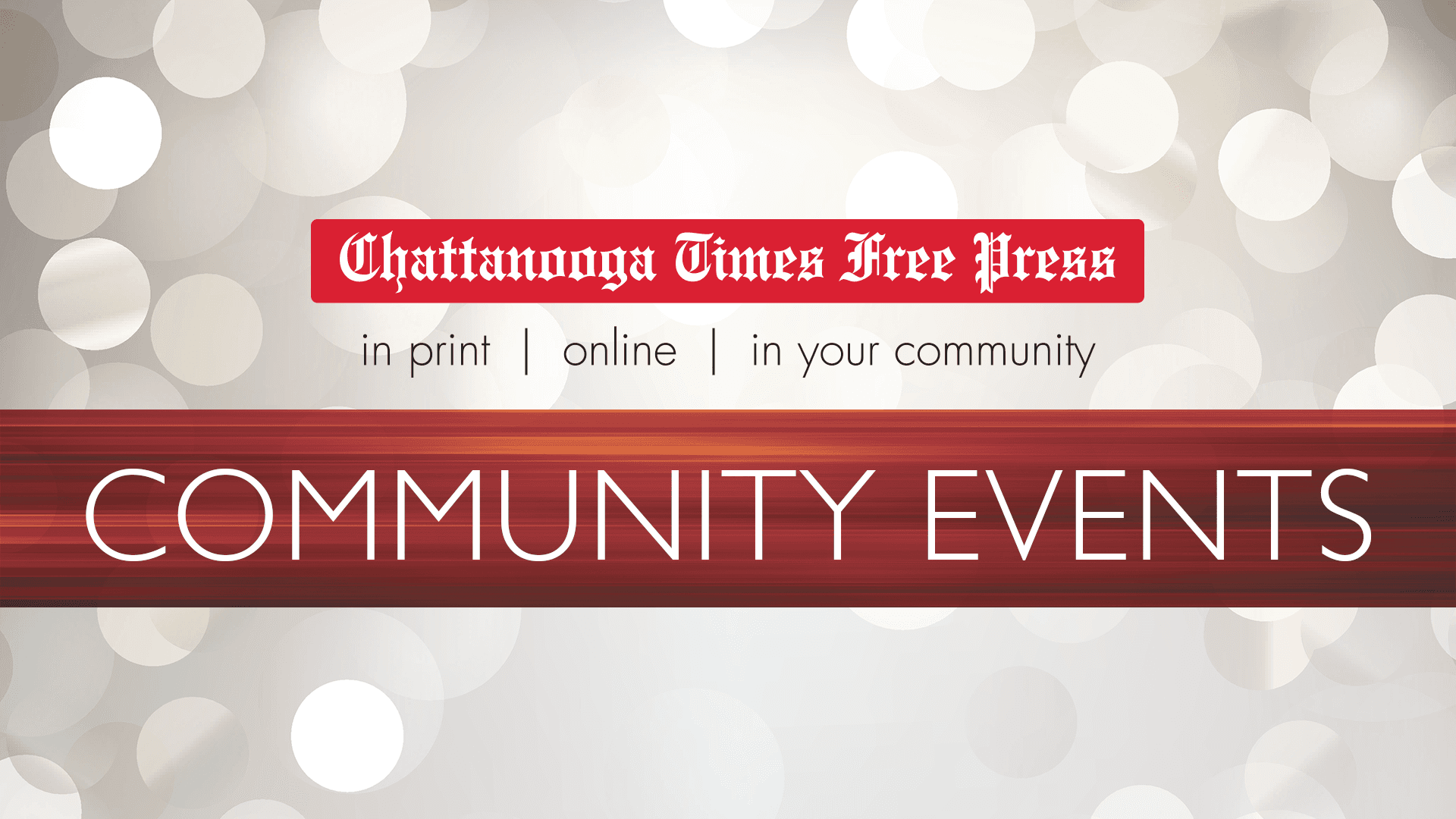 Times Free Press Events | Chattanooga Times Free Press