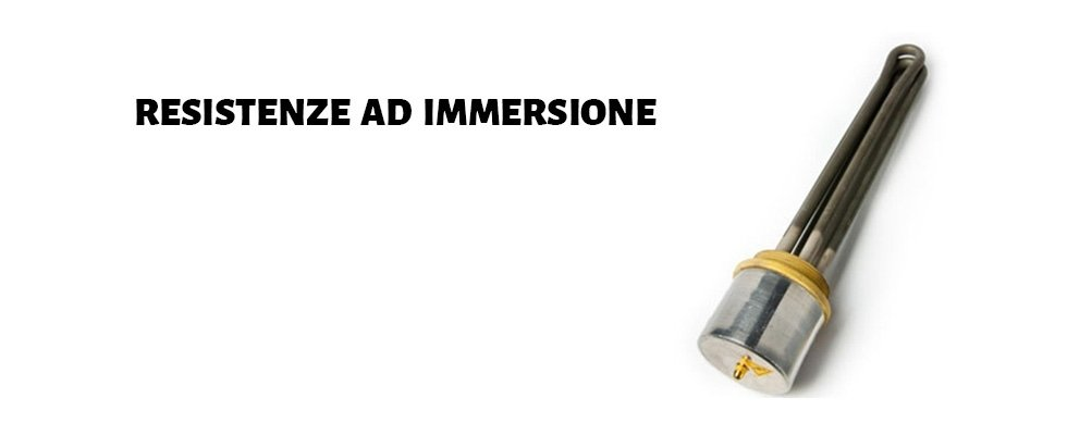resistenze ad immersione