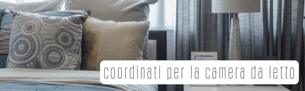 Coordinati per la camera da letto
