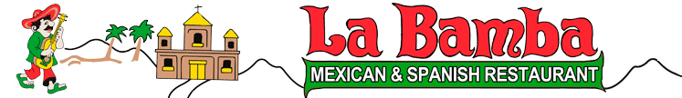 La Bamba Mexican and Spanish Restaurants