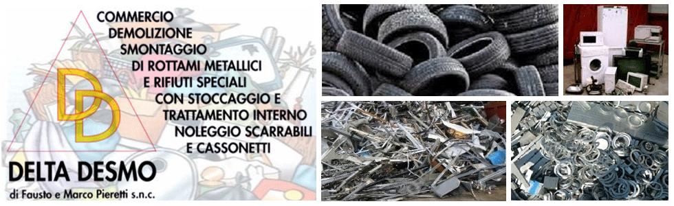 delta desmo commercio demolizione smontaggio ritiro rottami speciali metallici e noleggio scarrabili cassonetti