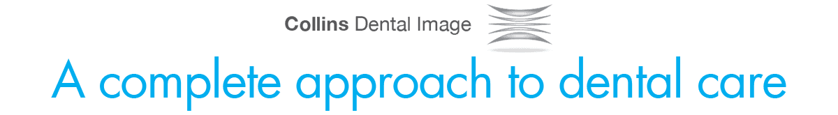 Collins Dental Image - A complete approach to dental care