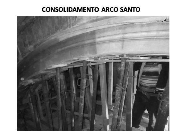consolidamento arco santo: puntellatura