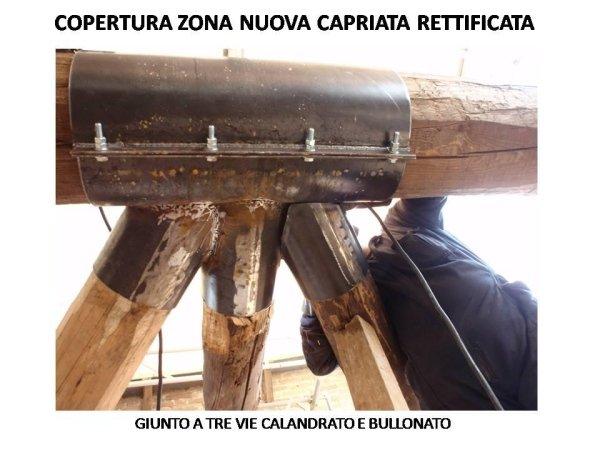 zona copertura nuova capriata rettificata: particolare del giunto a tre vie calandrato e bullonato