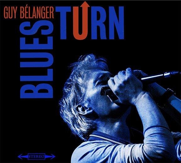 Guy Belanger Blues Turn