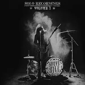 Steve Hill Solo Recordings Vol.3