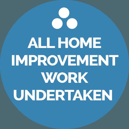 all home improvement work undertaken