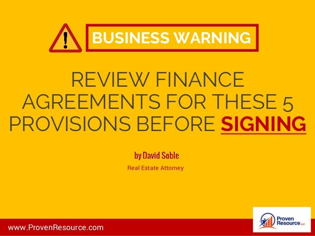 Business Warning: Review Finance Agreements For These 5 Provisions