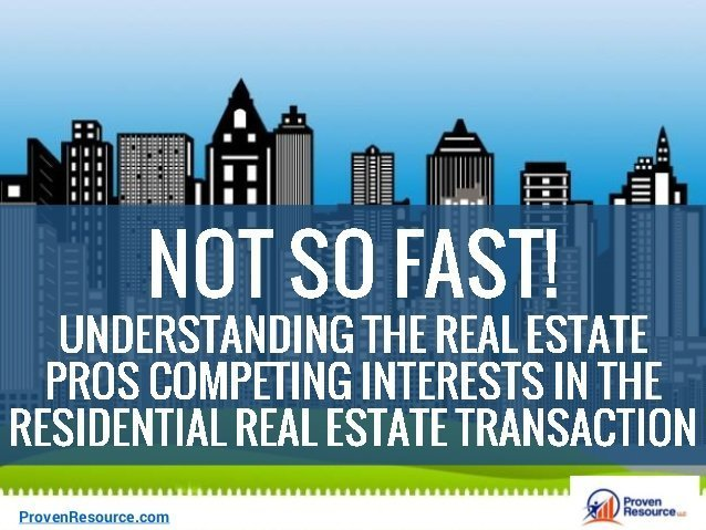 Not So Fast! Understand Real Estate