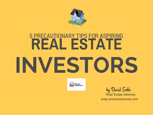 5 Precautionary Real Estate Investment Tips