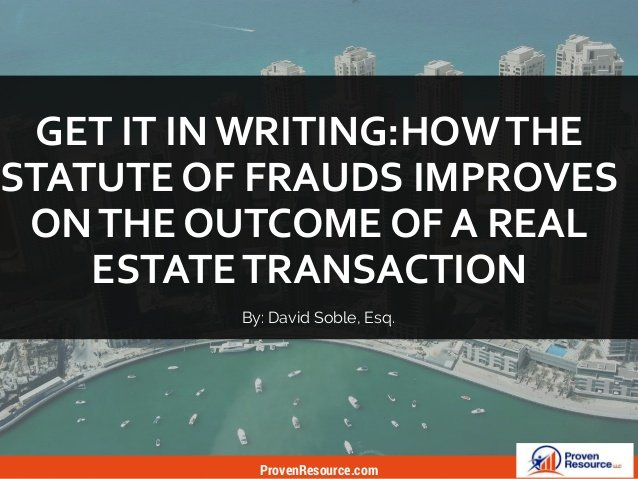 How The Statute Of Frauds Improves Real Estate Transactions