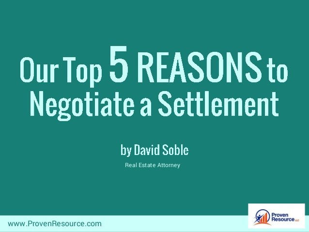 Top 5 Reasons to Negotiate a Settlement