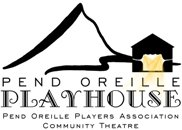 PEND OREILLE PLAYHOUSE, community theatre in Idaho