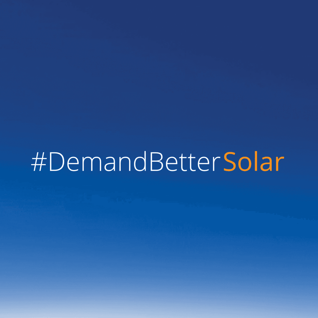 What Does It Mean To Quot Demand Better Solar Quot