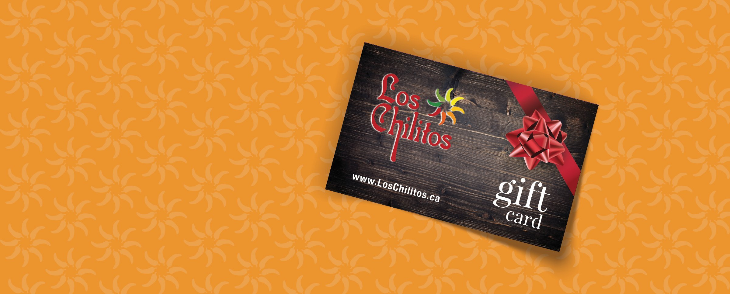 Buy A Gift Card at Los Chilitos Taco & Tequila House Mexican Restaurant Calgary