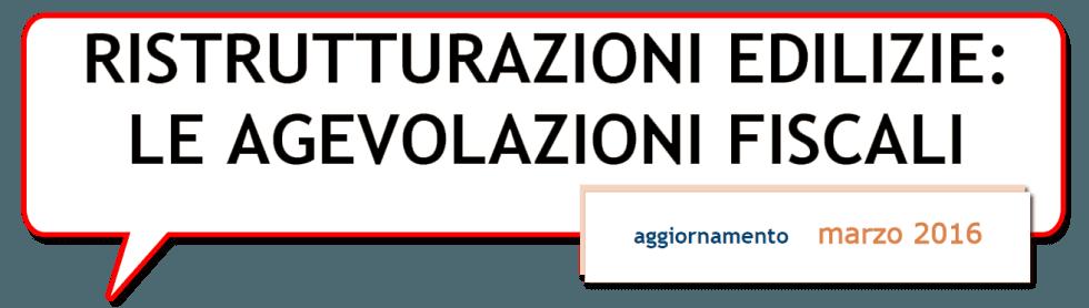 ristrutturazoni agevolate: le agevolazioni fiscali