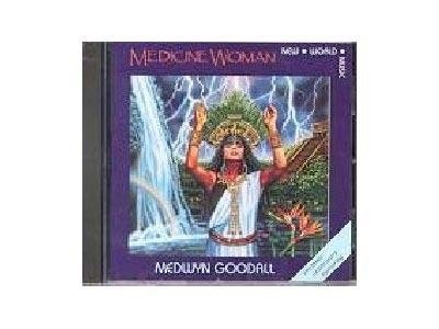 GOODALL MEDWYN - MEDICINE WOMAN