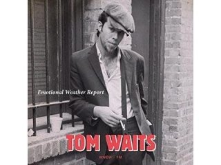 TOM WAITS - EMOTIONAL WEATHER REPORT - LIVE AT BOTTOM LINE