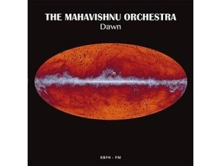 MAHAVISHNU ORCHESTRA - DAWN