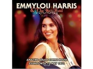 EMMYLOU HARRIS & HIS HOT BAND - AMAZING GRACE COFFEE HOUSE EVANSTON - 1975