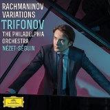 TRIFONOV RACHMANINOV VARIATIONS