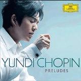 YUNDI CHOPIN – PRELUDES