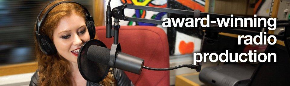 award-winning radio production