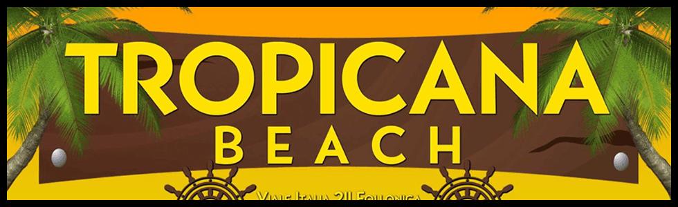 Stabilimento Balneare Tropicana Beach, lungomare Italia - Follonica (GR)