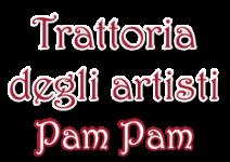 ''Pam Pam'' Trattoria Degli Artisti