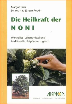 Das Noni Buch - Die Heilkraft der Noni