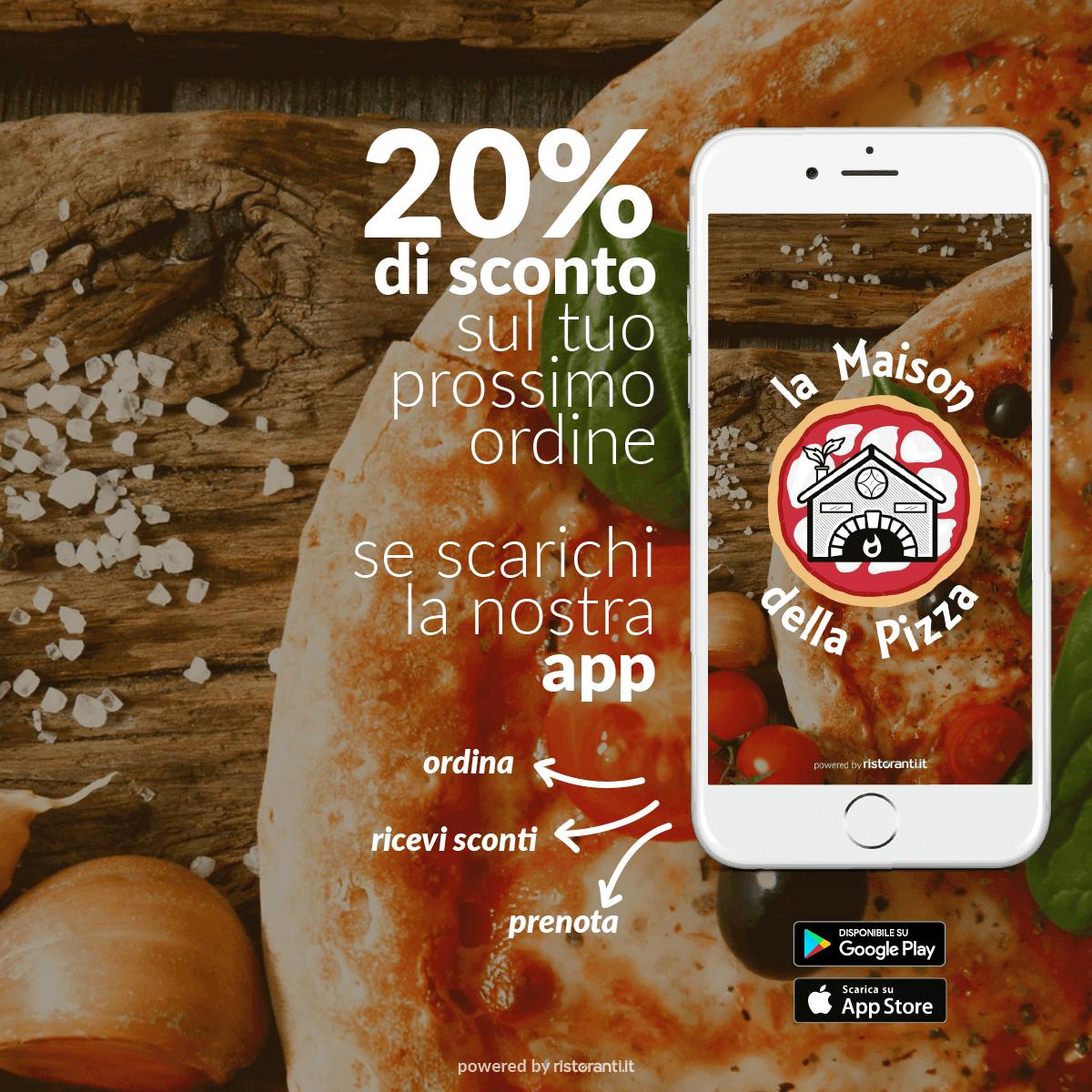 App La Maison della Pizza