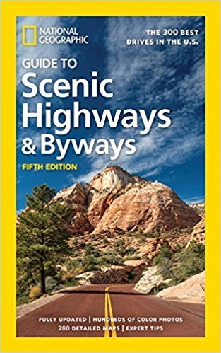 National Geographics guide to Scenic Highways & Byways