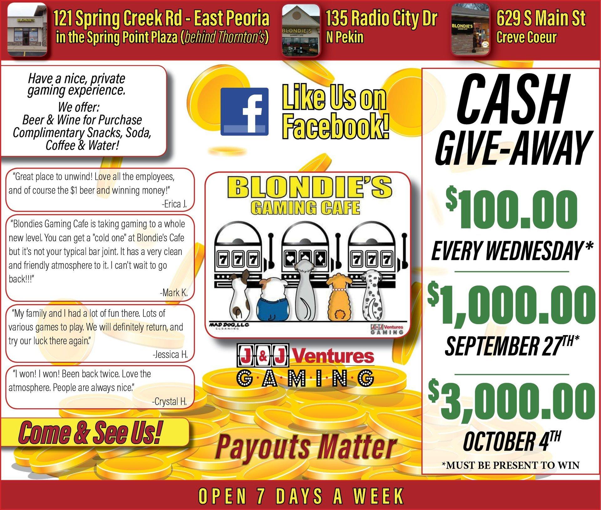Blondie's Gaming Cafe cash giveaway East Peoria, N. Pekin and Creve Coeur, IL