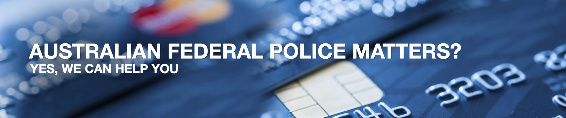 Australian Federal police matters?